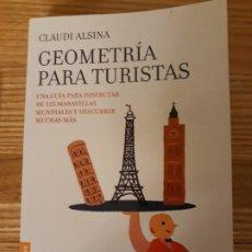 Libros de segunda mano: GEOMETRIA PARA TURISTAS.CLAUDI ALSINA.. Lote 190861496