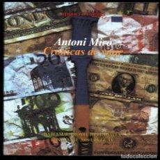 Libros de segunda mano: ANTONI MIRÓ CRÓNICAS DE VIAJE EXPOS ITINERANTE BABELSUR PROYECTO TENDALES SANTA LUCÍA URUGUAY 2009. Lote 190866318
