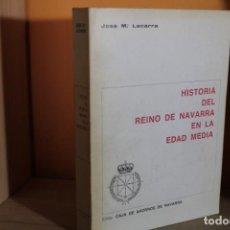 Libros de segunda mano: HISTORIA DEL REINO DE NAVARRA EN LA EDAD MEDIA / JOSE M.LACARRA. Lote 190903112