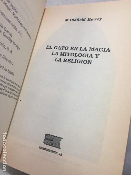 Libros de segunda mano: EL GATO EN LA MITOLOGÍA, LA RELIGIÓN Y LA MAGIA de M. Oldfield Howey 1991 - Foto 3 - 190903748