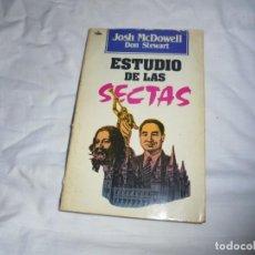 Libros de segunda mano: ESTUDIO DE LAS SECTAS.JOSH MCDOWEL DON STEWART.EDITORIAL VIDA 1988. Lote 191004610