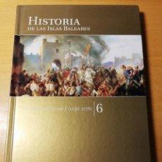 Libros de segunda mano: LA ÉPOCA DE JAIME I (1230 - 1276) HISTORIA DE LAS ISLAS BALEARES TOMO 6. Lote 191020891