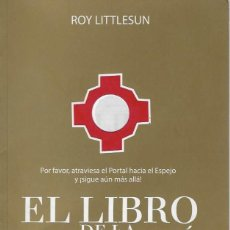 Libros de segunda mano: ROY LITTLESUN EL LIBRO DE LA LIBERACION EDICIONES G&A BARCELONA 2016 1ª EDICION. Lote 191058252