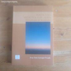 Libros de segunda mano: HACIA UNA MEDICINA CON ALMA JORGE IVÁN CARVAJAL POSADA PUBLICADO POR AUTOEDICIÓN (2005). Lote 191192561