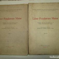 Libros de segunda mano: LIBER FEUDORUM MAIOR. CARTULARIO REAL QUE SE CONSERVA EN EL ARCHIVO DE LA CORONA DE ARAGÓN. 1945.. Lote 191194868