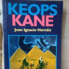 Libros de segunda mano: KEOPS KANE - JUAN IGNACIO HERNAIZ. Lote 191195617