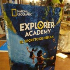 Libros de segunda mano: EXPLORER ACADEMY. EL SECRETO DE NEBULA. Lote 191197737