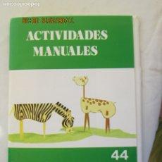 Libros de segunda mano: ACTIVIDADES MANUALES Nº 44 - FIGURAS CON PALILLOS Y PALOS DE CERILLAS - SALVATELLA. . Lote 191210895