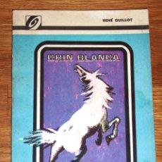 Libros de segunda mano: GUILLOT, RENÉ. CRIN BLANCA (UNIVERSO). - LA HABANA : EDITORIAL GENTE NUEVA, 1977. Lote 191213603