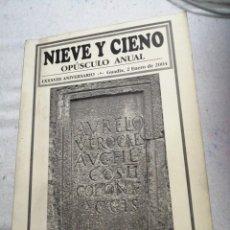 Libros de segunda mano: NIEVE Y CIENO OPUSCULO ANUAL AA. VV. Lote 191215850