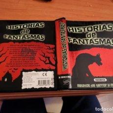 Libros de segunda mano: MAGNÍFICO TOMO HISTORIA DE FANTASMAS RELATOS DE TERROR Y MISTERIO MIRAR FOTOS. Lote 191216622