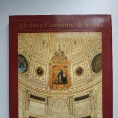 Libros de segunda mano: IGLESIAS Y CONVENTOS DE SEVILLA, TOMO I / EDICIONES TARTESSOS. Lote 191221856
