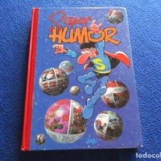 Libros de segunda mano: SUPER HUMOR Nº 7 SUPER LÓPEZ EDICIONES B, S.A. 1ª EDICION 2000 LA TRILOGIA DE LADY ARAÑA.. Lote 191236540