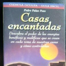 Libros de segunda mano: CASAS ENCANTADAS DE PEDRO PALAO PONS. Lote 191241950