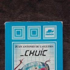 Libros de segunda mano: CHUIC JUAN ANTONIO DE LAIGLESIA EL CONTADOR QUE NO SABÍA CONTAR. Lote 191250991