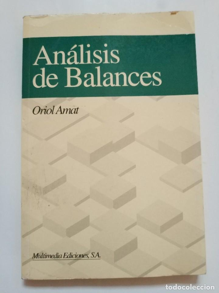 ANALISIS DE BALANCES.- ORIOL AMAT (Libros de Segunda Mano (posteriores a 1936) - Literatura - Otros)