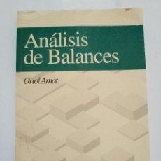 Libros de segunda mano: ANALISIS DE BALANCES.- ORIOL AMAT. Lote 191267313