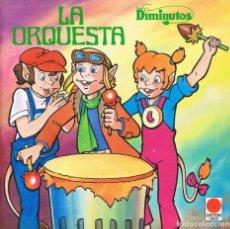Libros de segunda mano: LOS DIMINUTOS - LA ORQUESTA TIMUN MAS DISTEIN LIBROS 1986. Lote 191278678