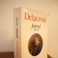 Libros de segunda mano: EUGÈNE DELACROIX: JOURNAL 1822-1863 (PLON, 1996) MUY BUEN ESTADO. Lote 191286993