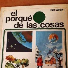Libros de segunda mano: EL PORQUÉ DE LAS COSAS VOLUMEN 1 COLECCION VIAJE POR LA CIENCIA, SUSAETA EDICIONES AÑO 1975. Lote 191300182