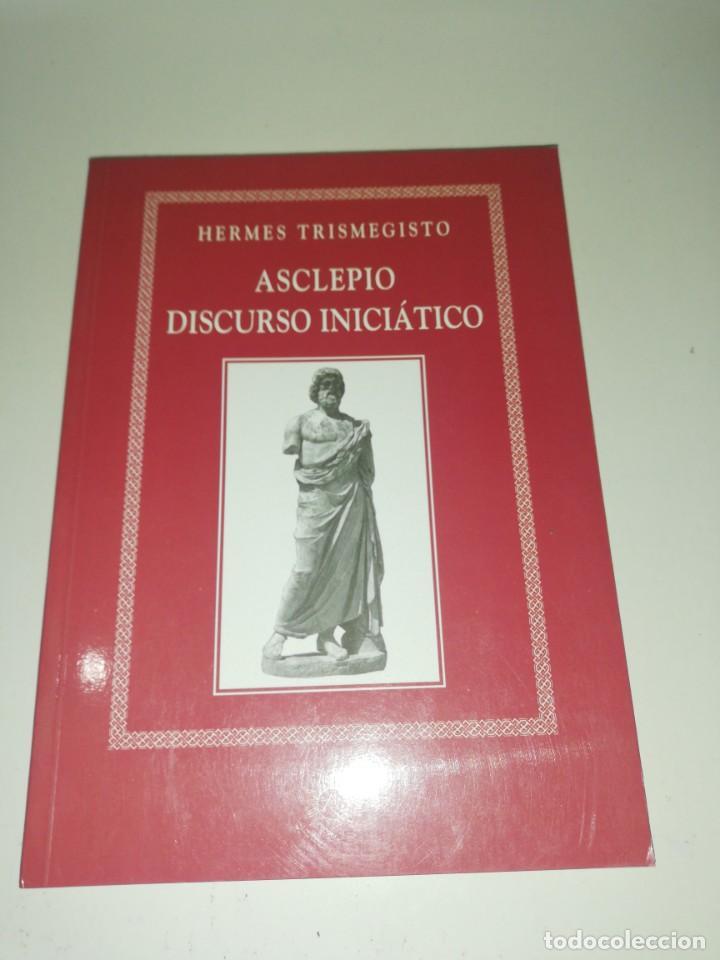 HERMES TRIMEGISTO, ASCLEPIO, DISCURSO INICIATICO (Libros de Segunda Mano - Parapsicología y Esoterismo - Otros)