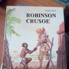 Libros de segunda mano: ROBINSON CRUSOE - RELATOS CLASICOS UNIVERSALES TIMUN MAS. Lote 191336320