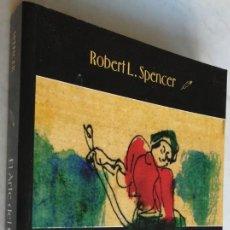 Libros de segunda mano: EL ARTE DEL GUERRERO, ROBERT L. SPENCER, GURSEL. Lote 191338621