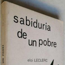 Libros de segunda mano: SABIDURÍA DE UN POBRE, E LECLERC, MAROVA. Lote 191341253