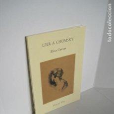 Libros de segunda mano: LEER A CHOMSKY. ELISA CUEVAS. DULCE Y ÚTIL. COORDINACIÓN MIGUEL ÁNGEL DE LA CALLEJA, RAYMUNDO RAMOS. Lote 191354532