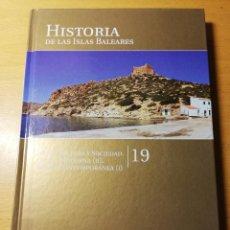 Libros de segunda mano: ARTE, CULURA Y SOCIEDAD. ÉPOCA MODERNA (II). ÉPOCA CONTEMPORÁNEA (I) HISTORIA ISLAS BALEARES Nº 19. Lote 191391518