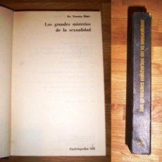 Libros de segunda mano: HAIRE, NORMAN. LOS GRANDES MISTERIOS DE LA SEXUALIDAD (ENCICLOPEDIAS M.R.) . Lote 191402751