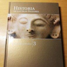 Libros de segunda mano: IBIZA FENICIO - PÚNICA (HISTORIA DE LAS ISLAS BALEARES Nº 3) EL MUNDO. EL DÍA DE BALEARES. Lote 191406102