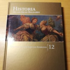 Libros de segunda mano: MALLORCA E IBIZA BAJO LOS BORBONES (HISTORIA DE LAS ISLAS BALEARES Nº 12) EL MUNDO. Lote 191407001