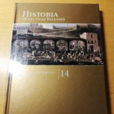 Libros de segunda mano: ÉPOCA CONTEMPORÁNEA. SIGLO XIX (HISTORIA DE LAS ISLAS BALEARES Nº 14) EL MUNDO. Lote 191407752