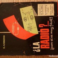 Libri di seconda mano: LIBRO-¿LA RADIO?..¡PERO SI ES MUY FACIL¡-E.AISBERG·EDICIONES MARCOMBO 1965. Lote 191438610
