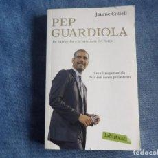 Libros de segunda mano: PEP GUARDIOLA. Lote 191479730