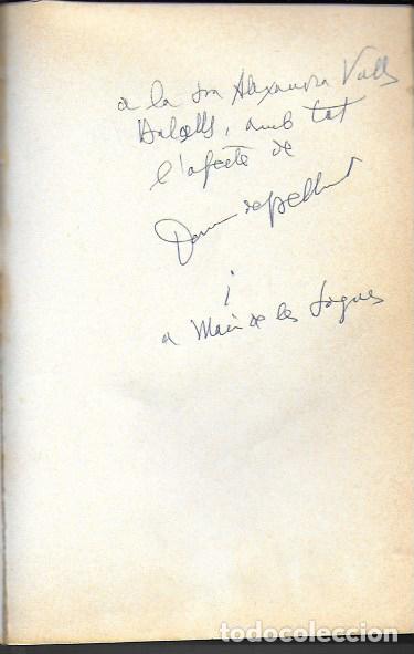 Libros de segunda mano: Vida i miracles del Pilar d Almenara / Domènec de Bellmunt. BCN : El Llamp, 1984. dedicat x autor. - Foto 2 - 191515777
