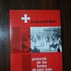 Libros de segunda mano: PROTOCOLS DE LES FESTES DE SANT JOAN DE CIUTADELLA. JOSEP PONS LLUCH. Lote 191524240