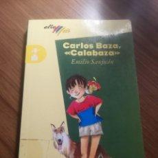 Libros de segunda mano: CARLOS BAZA, CALABAZA EMILIO SANJUÁN ALTA MAR BRUÑO 1996 CATEGORIA HUMOR. Lote 191542576