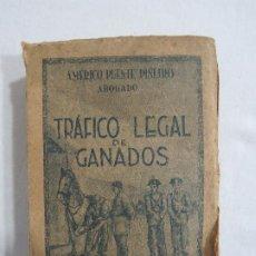 Libros de segunda mano: TRAFICO LEGAL DE GANADOS. Lote 191563076