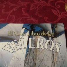Libros de segunda mano: EL GRAN LIBRO DE LOS VELEROS .- IBERLIBRO. Lote 191628581