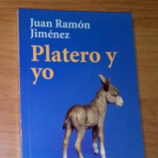 Libros de segunda mano: JUAN RAMÓN JIMÉNEZ - PLATERO Y YO. ELEGÍA ANDALUZA - ALIANZA EDITORIAL, 2009. Lote 116773403