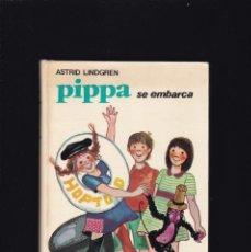 Libros de segunda mano: PIPPA SE EMBARCA - ASTRID LINDGREN - EDITORIAL JUVENTUD 1975 / ILUSTRADO. Lote 191634773