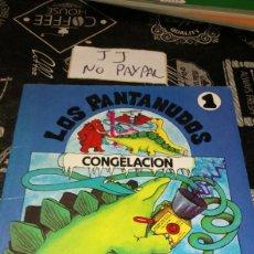 Libros de segunda mano: LOS PANTANUDOS 1 CONGELACIÓN PLAZA JAMES VER FOTOS PRIMERA PÁGINA MANCHA TIPES RESTO OK. Lote 191639943