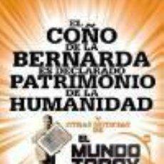 Livres d'occasion: EL COÑO DE LA BERNARDA ES DECLARADO PATRIMONIO DE LA HUMANIDAD Y OTRAS NOTICIAS DEL MUNDO TODAY. Lote 191666197