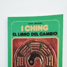 Livros em segunda mão: I CHING. EL LIBRO DEL CAMBIO. JOHN BLOFELD. TDK434. Lote 191694255