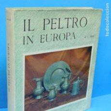 Libros de segunda mano: IL PELTRO IN EUROPA.- MORY, LUDWIG. Lote 191713426