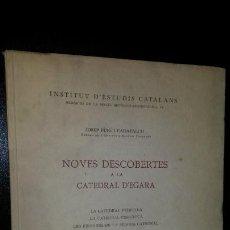Libros de segunda mano: NOVES DESCOBERTES A LA CATEDRAL D´EGARA. BARCELONA 1948. JOSEP PUIG I CADAFALCH.. Lote 191725267