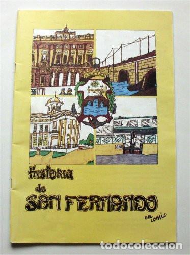 HISTORIA DE SAN FERNANDO EN CÓMIC (SAN FERNANDO - CÁDIZ) (Libros de Segunda Mano - Historia - Otros)