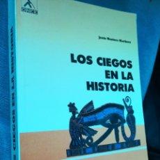 Libros de segunda mano: LOS CIEGOS EN LA HISTORIA JESÚS MONTORO MARTÍNEZ TOMÓ I. Lote 191790020